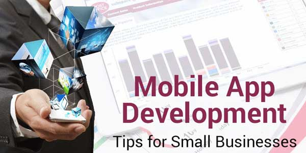 Mobile-Apps-Development-Tips-For-Small-Businesses