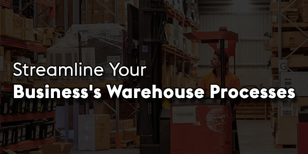 Streamline-Your-Business's-Warehouse-Processes