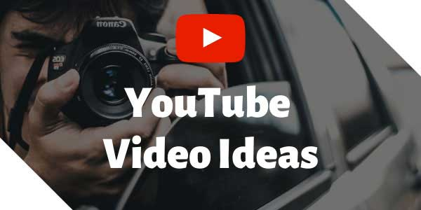 YouTube-Video-Ideas