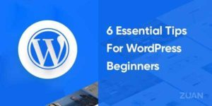 6-Essential-Tips-For-WordPress-Beginners