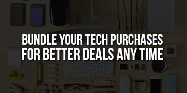 Bundle-Your-Tech-Purchases-for-Better-Deals-Any-Time