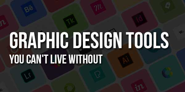 Graphic-Design-Tools-You-Can't-Live-Without