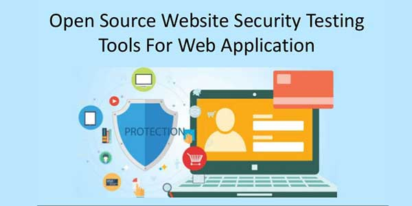 Open-Source-Security-Testing-Tools-For-Web-Application