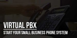 Virtual-PBX---Start-Your-Small-Business-Phone-System