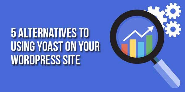 5-Alternatives-To-Using-Yoast-On-Your-WordPress-Site