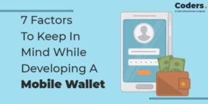 7-Factors-To-Keep-In-Mind-While-A-Developing-Mobile-Wallet-INFOGRAPHICS