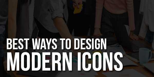 Best-Ways-To-Design-Modern-Icons