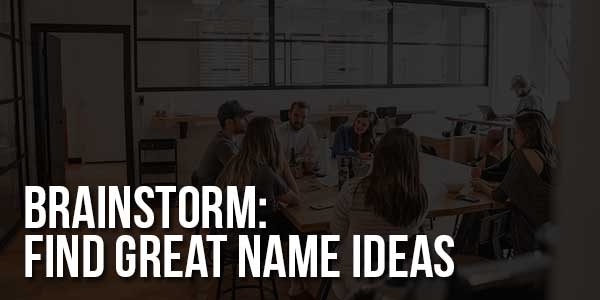 Brainstorm-Find-Great-Name-Ideas