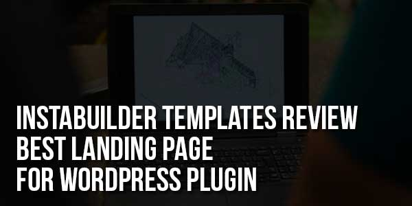 Instabuilder-Templates-Review-Best-Landing-Page-For-WordPress-Plugin
