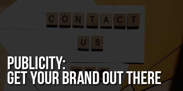 Publicity-Get-Your-Brand-Out-There
