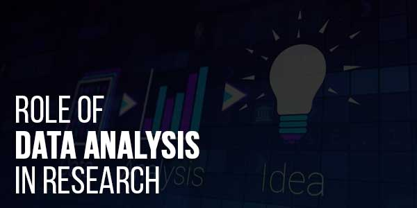 Role-Of-Data-Analysis-In-Research