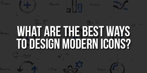 What-Are-The-Best-Ways-To-Design-Modern-Icons