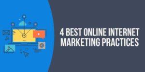 4-Best-Online-Internet-Marketing-Practices