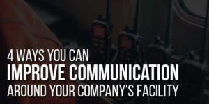 4-Ways-You-Can-Improve-Communication-Around-Your-Company's-Facility