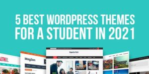5-Best-WordPress-Themes-For-A-Student-In-2021