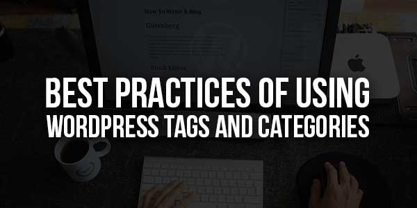 Best-Practices-Of-Using-WordPress-Tags-And-Categories