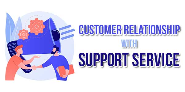 Customer-Relationship-With-Support-Service