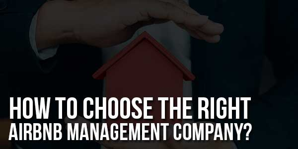 How-To-Choose-The-Right-Airbnb-Management-Company