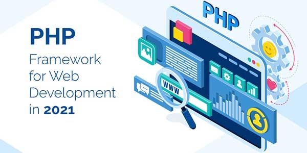 PHP-Framework-For-Web-Development-In-2021