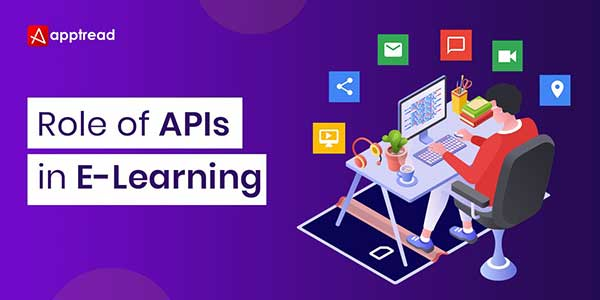 Role-Of-APIs-In-E-Learning
