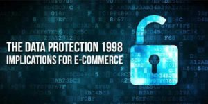 The-Data-Protection-1998---Implications-For-E-Commerce