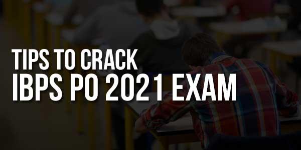 Tips-To-Crack-IBPS-PO-2021-Exam