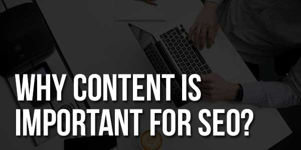 Why-Content-Is-Important-For-SEO