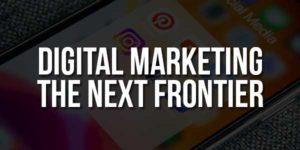 Digital-Marketing-The-Next-Frontier