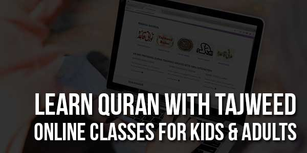 Learn-Quran-With-Tajweed-Online-Classes-For-Kids-&-Adults