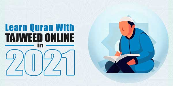 Learn-Quran-With-Tajweed-Online-In-2021