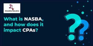 What-Is-NASBA-And-How-Does-It-Impact-CPAs