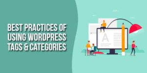 Best-Practices-Of-Using-WordPress-Tags-&-Categories
