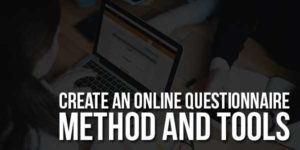 Create-An-Online-Questionnaire-Method-And-Tools
