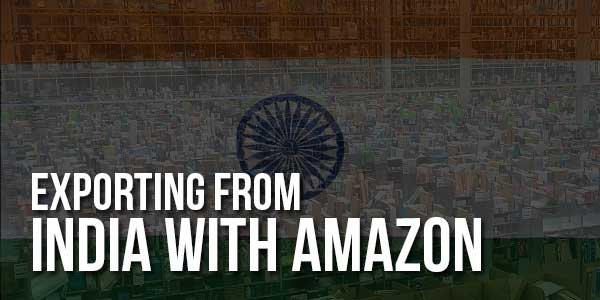 Exporting-From-India-With-Amazon