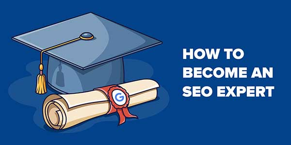 How-To-Become-A-Good-SEO-Expert