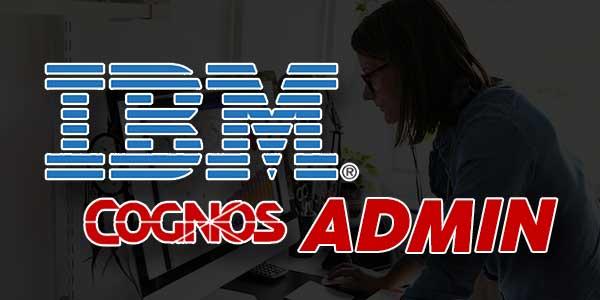 IBM-Cognos-Admin