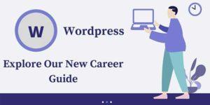 WordPress-Explorer-Our-New-Career-Guide