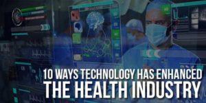 10-Ways-Technology-Has-Enhanced-The-Health-Industry