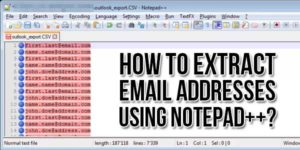 How-To-Extract-Email-Addresses-Using-Notepad++
