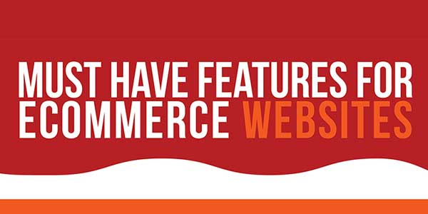 Must-Have-Features-For-eCommerce-Websites-Infographics