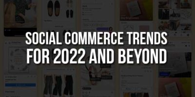 Social-Commerce-Trends-For-2021-And-Beyond